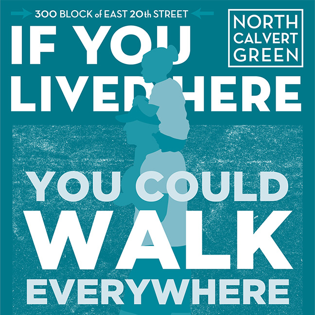 Ad campaign for North Calvert Green